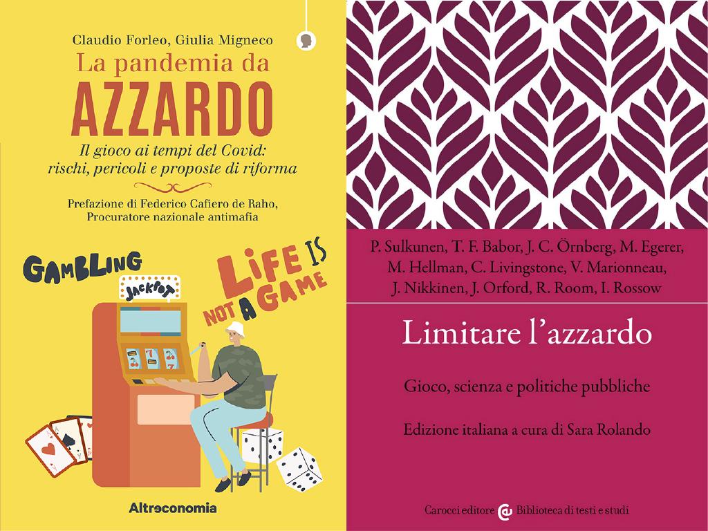 LEGGIAMO L'AZZARDO: 2 LIBRI PER RIFLETTERE